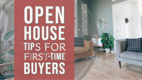 Open house tips for first-time buyers