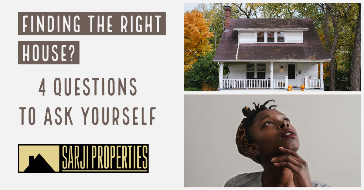 Finding the right house – 4 questions to ask yourself