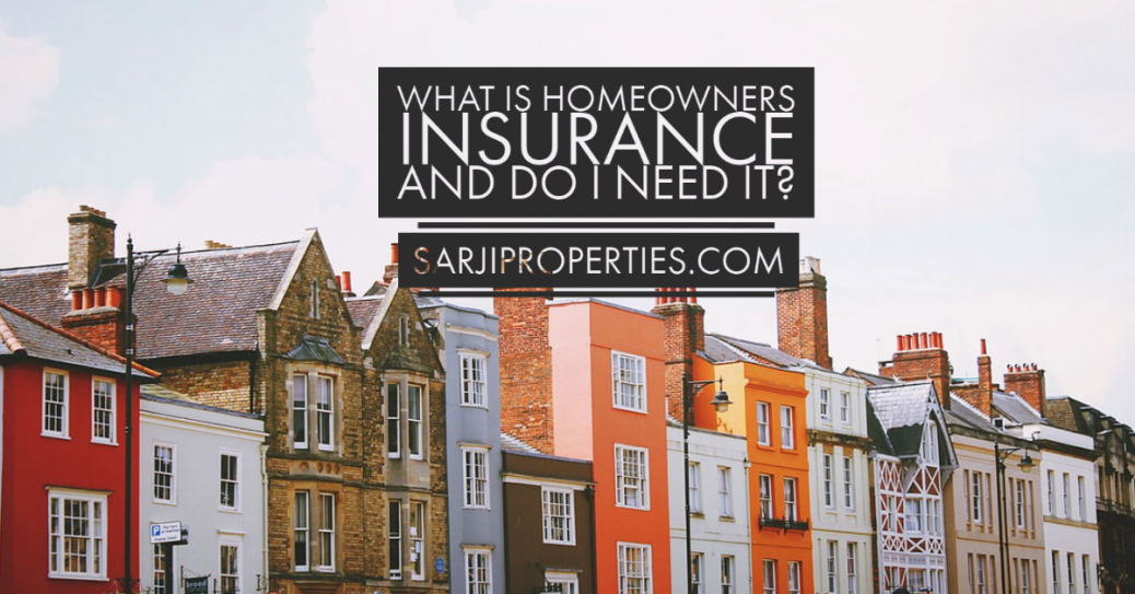 What is homeowners insurance and do I need it?