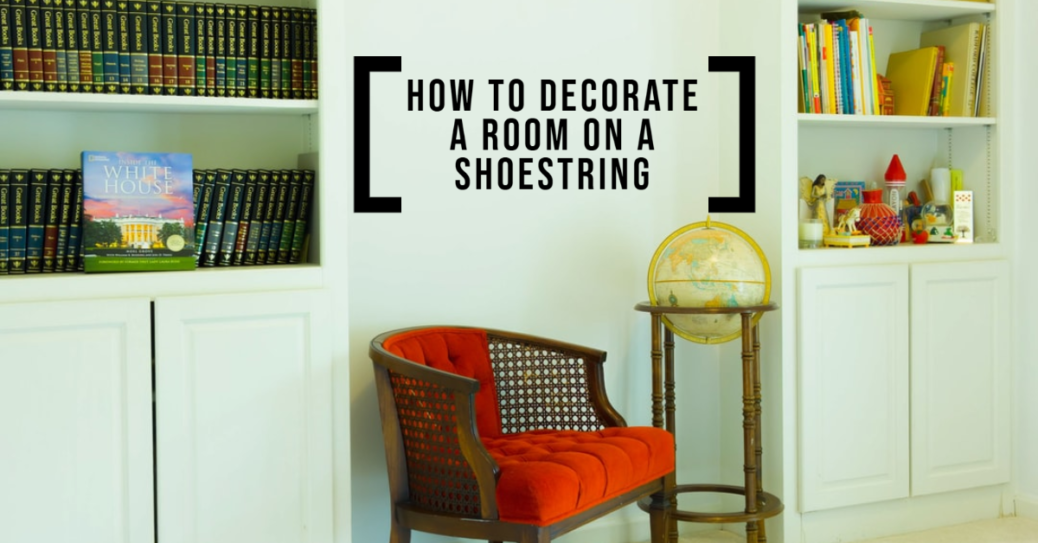 How to Decorate a Room on a Shoestring