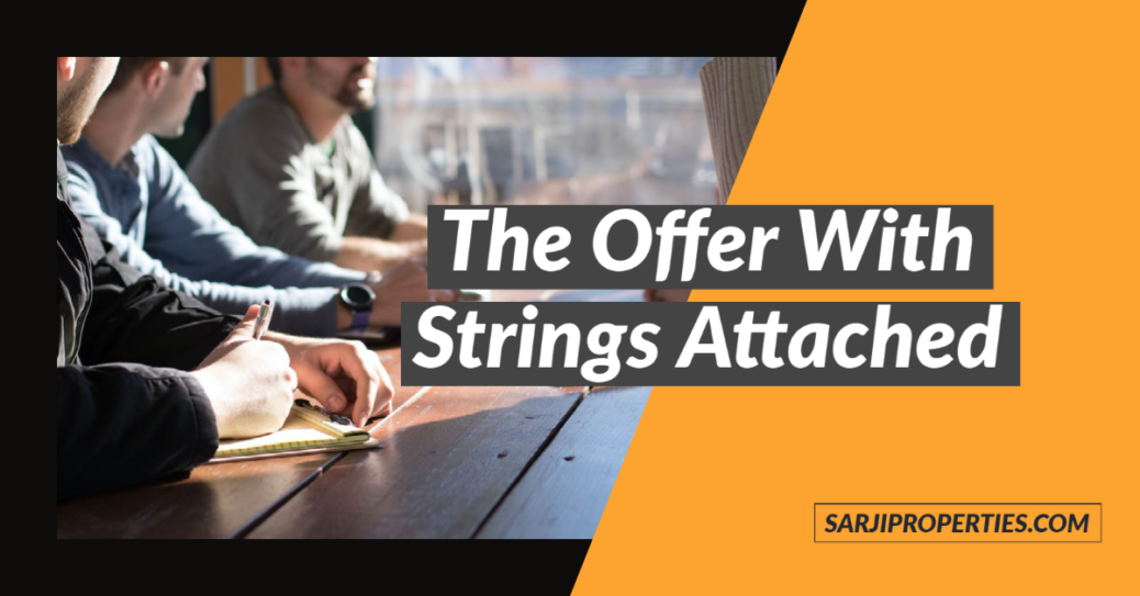 The Offer With Strings Attached