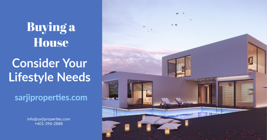 Buying a House Consider Your Lifestyle Needs