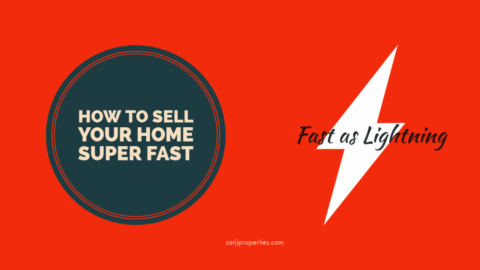 How to Sell your Home Super Fast