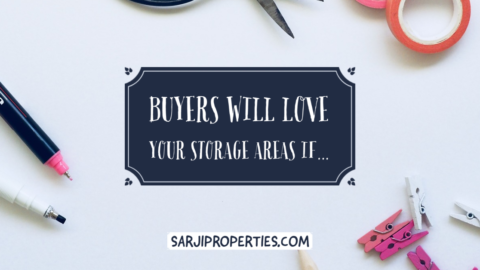 Buyers will Love your Storage Areas if...